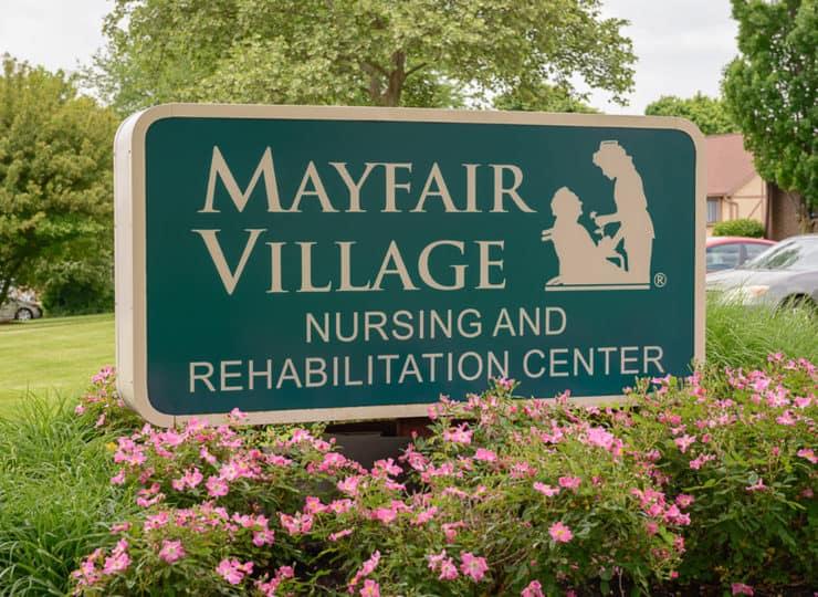 Mayfair Village Nursing Center Sign